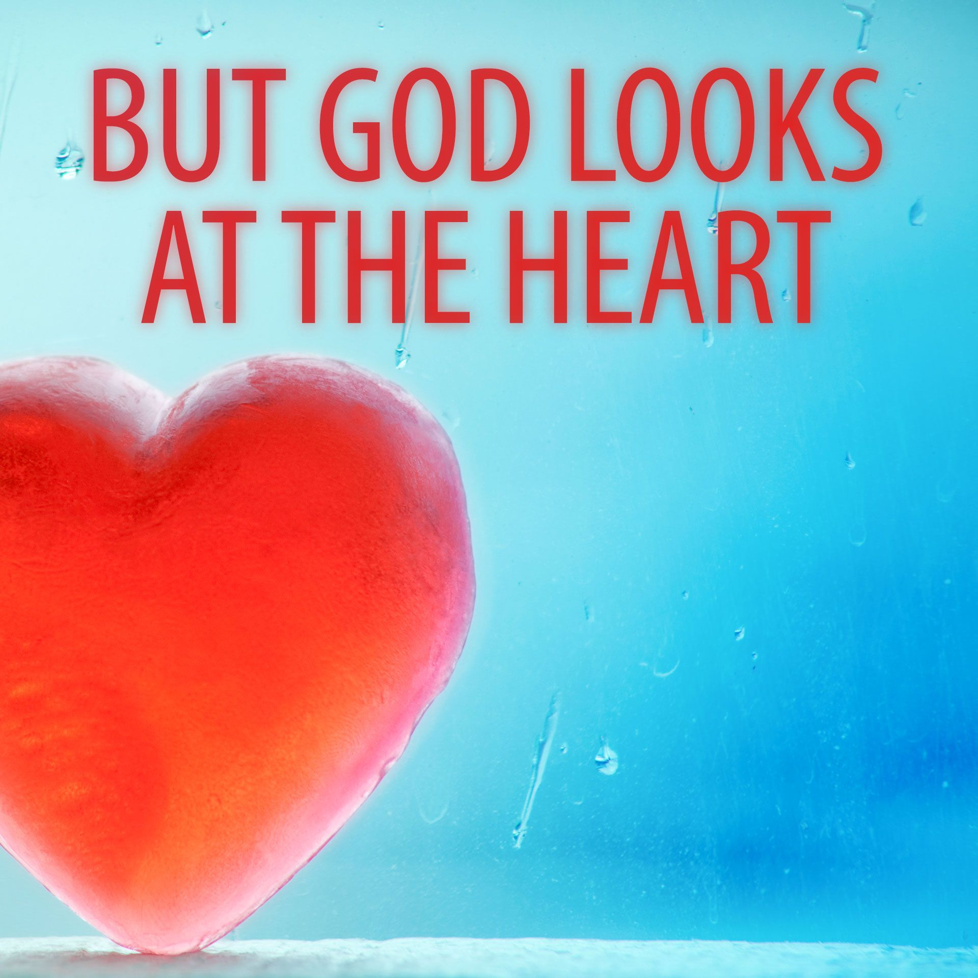 God looks at the heart - Google Search   Knowing god ...