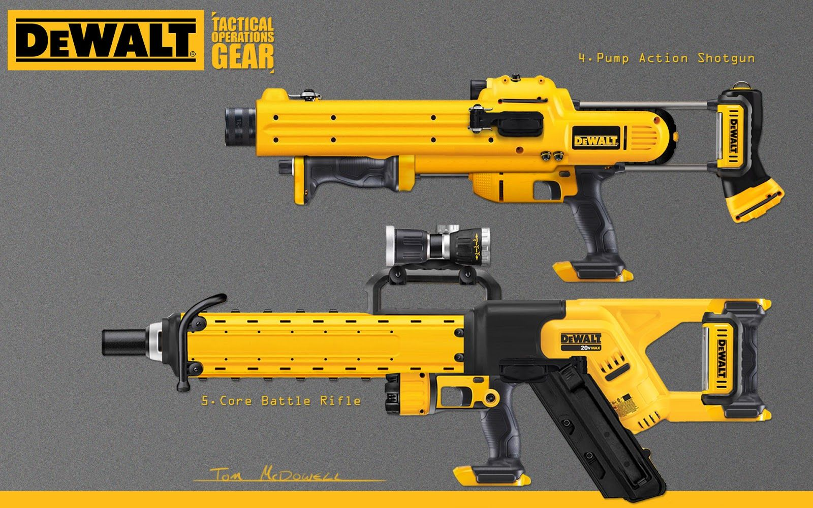 Well, I thought a DeWalt weapons project might have some legs. Here ...
