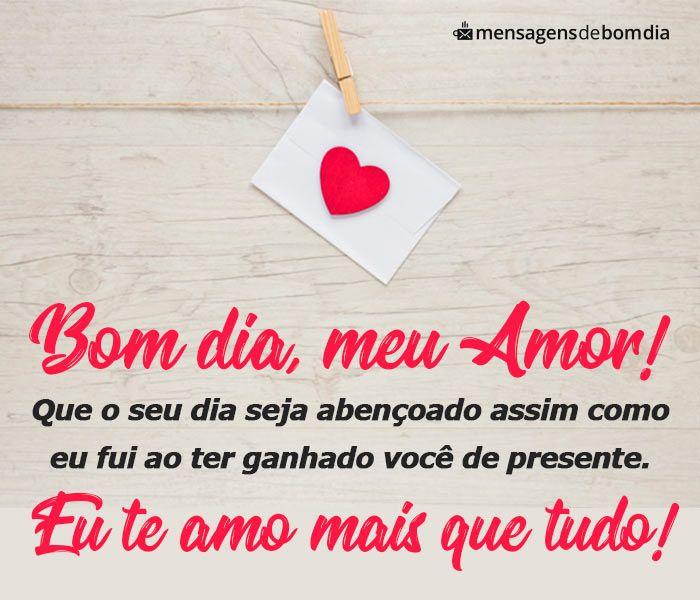 Bom Dia Amor Que Bom Te Fazer Feliz Bom Dia Amor Da Minha
