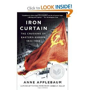 Iron Curtain: The Crushing of Eastern Europe, 1944-1956: Anne Applebaum. Drawing on newly opened archives, interviews, and personal accounts, Applebaum portrays the dilemmas faced by millions of individuals trying to adjust to a way of life that challenged their every belief and took away everything they had accumulated. The Soviet Bloc became a lost civilization, one whose cruelty, paranoia, bizarre morality, and strange aesthetics Applebaum captures in these electrifying pages.