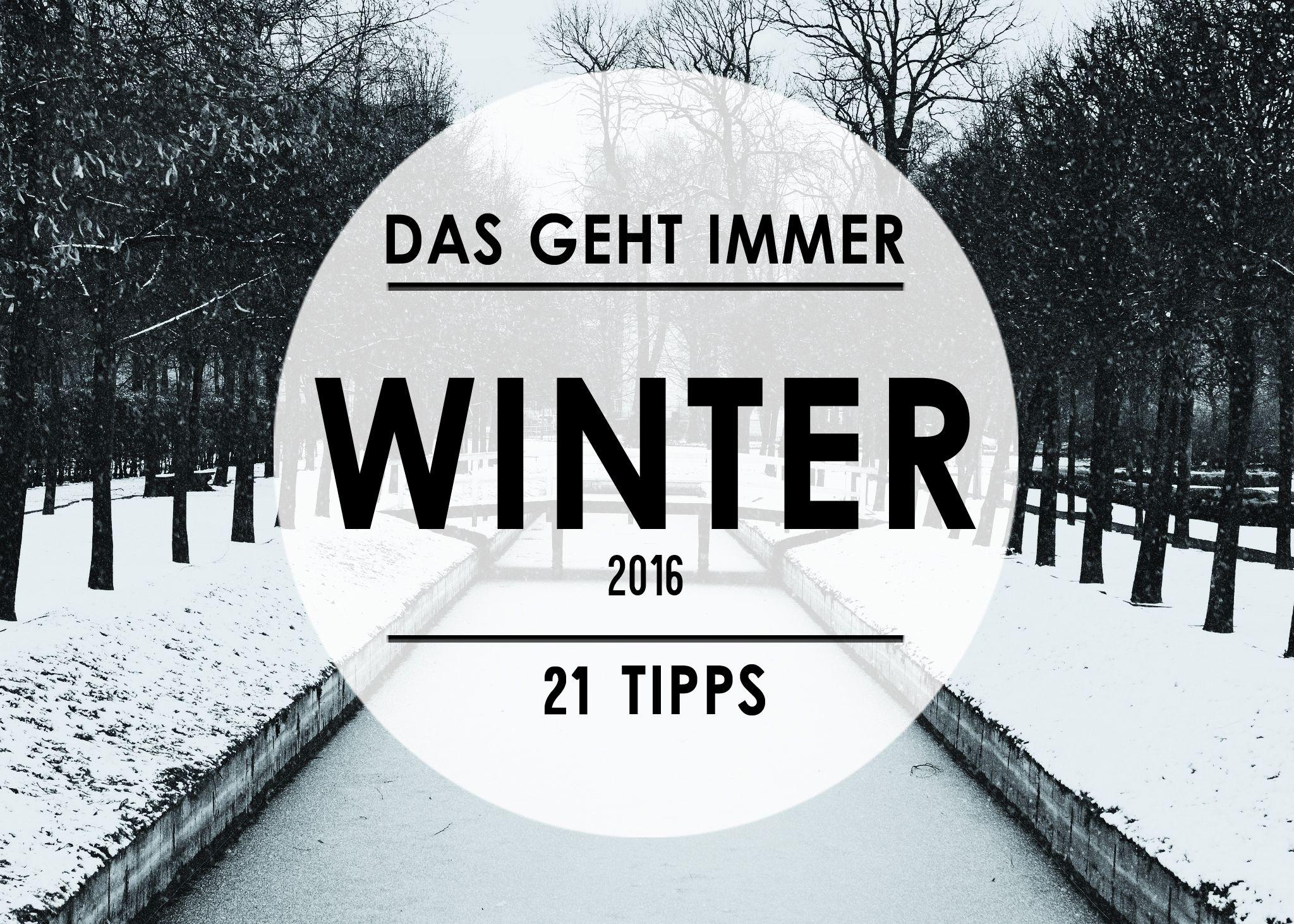 Was tun, wenn es so kalt in Berlin ist? Wir haben 21 gute Tipps für euch.