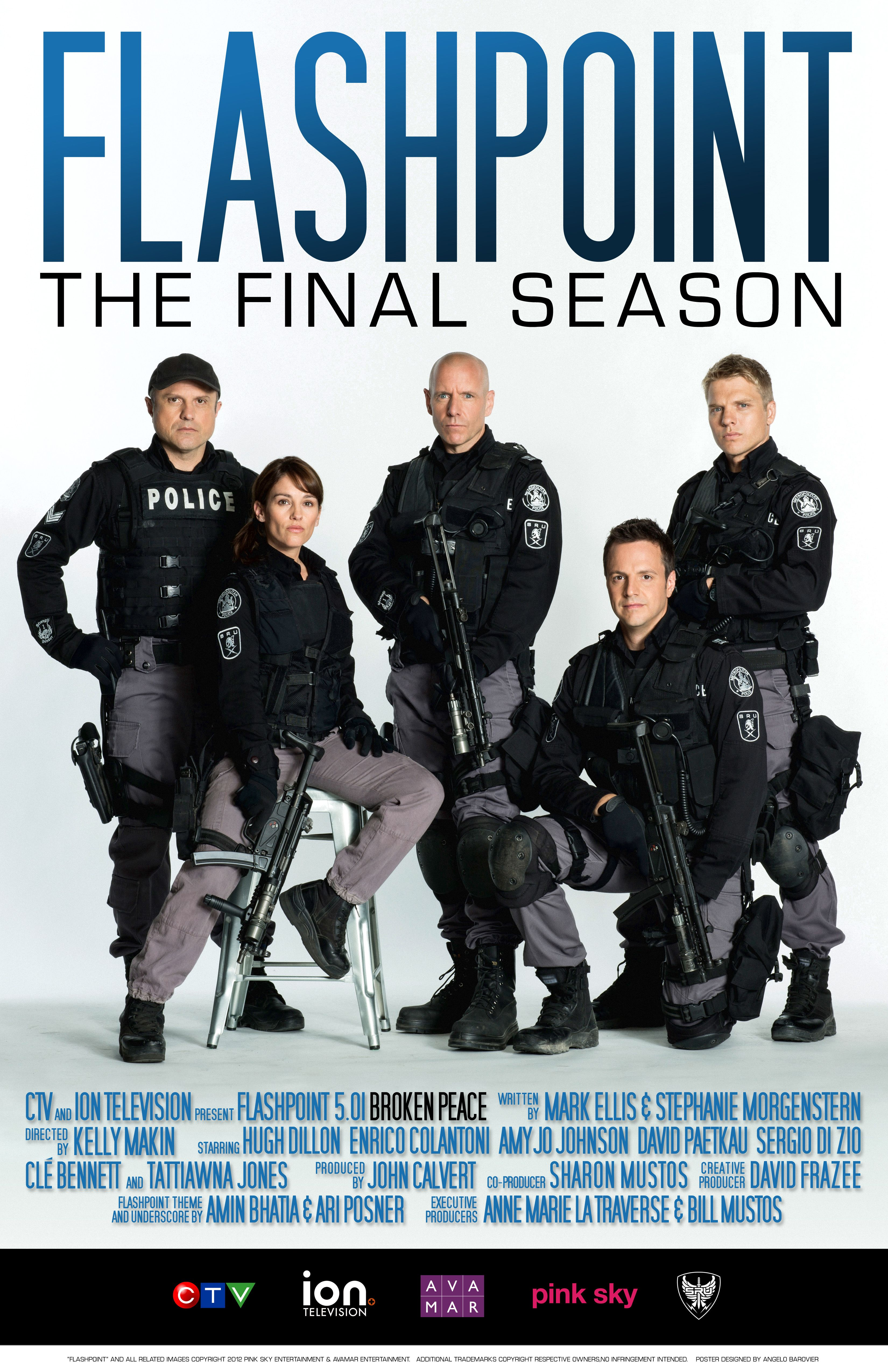 "Season 5 of Flashpoint. The final season. Subtitled ""Legacy"" by creators Mark Ellis and Stephanie Morgenstern."