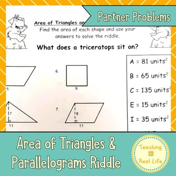 Area Of Triangles And Parallelograms Math Riddle Worksheet As Each Student In A Partner Group Completes A Problem They Riddles Math Riddles Geometry Riddles