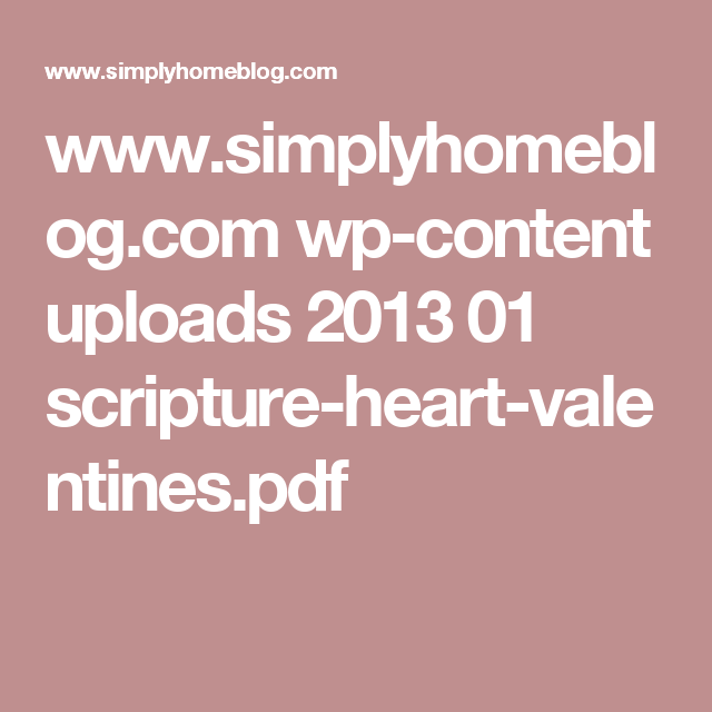 www.simplyhomeblog.com wp-content uploads 2013 01 scripture-heart-valentines.pdf