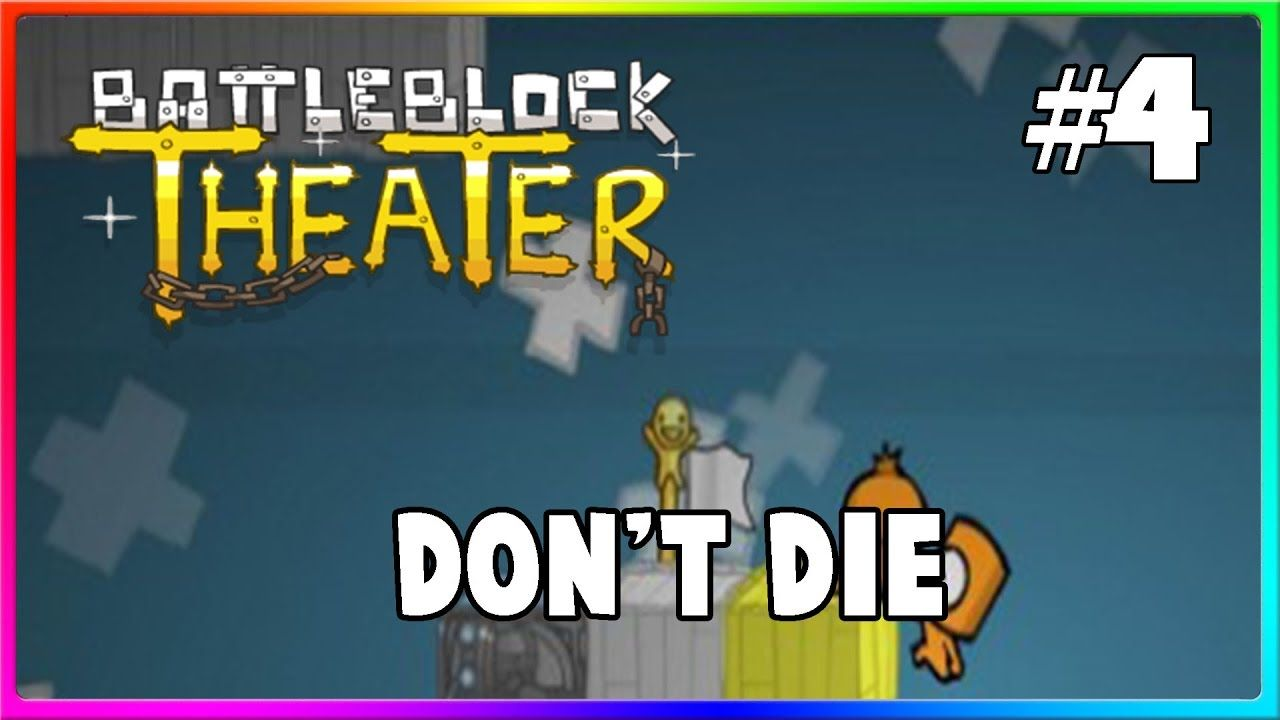 Battleblock Theater W/ James - Don't let go! #4 😒