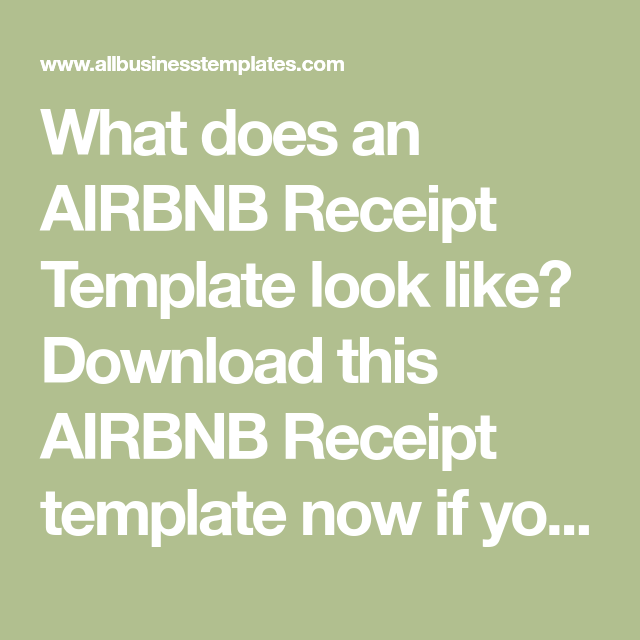 What Does An Airbnb Receipt Template Look Like Download This Airbnb Receipt Template Now If You Are Renting Out Homes Via Ai Receipt Template Templates Airbnb