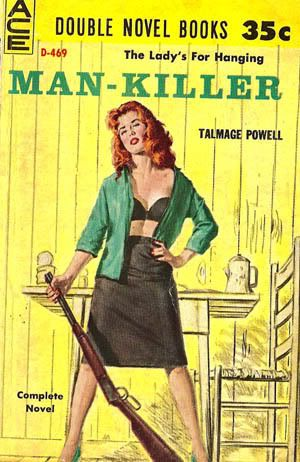"""Man-Killer"" | Vintage Pulp Fiction Paperback Book Cover Art | Sugary.Sweet | #PulpArt #Pulp #Paperback #Vintage"
