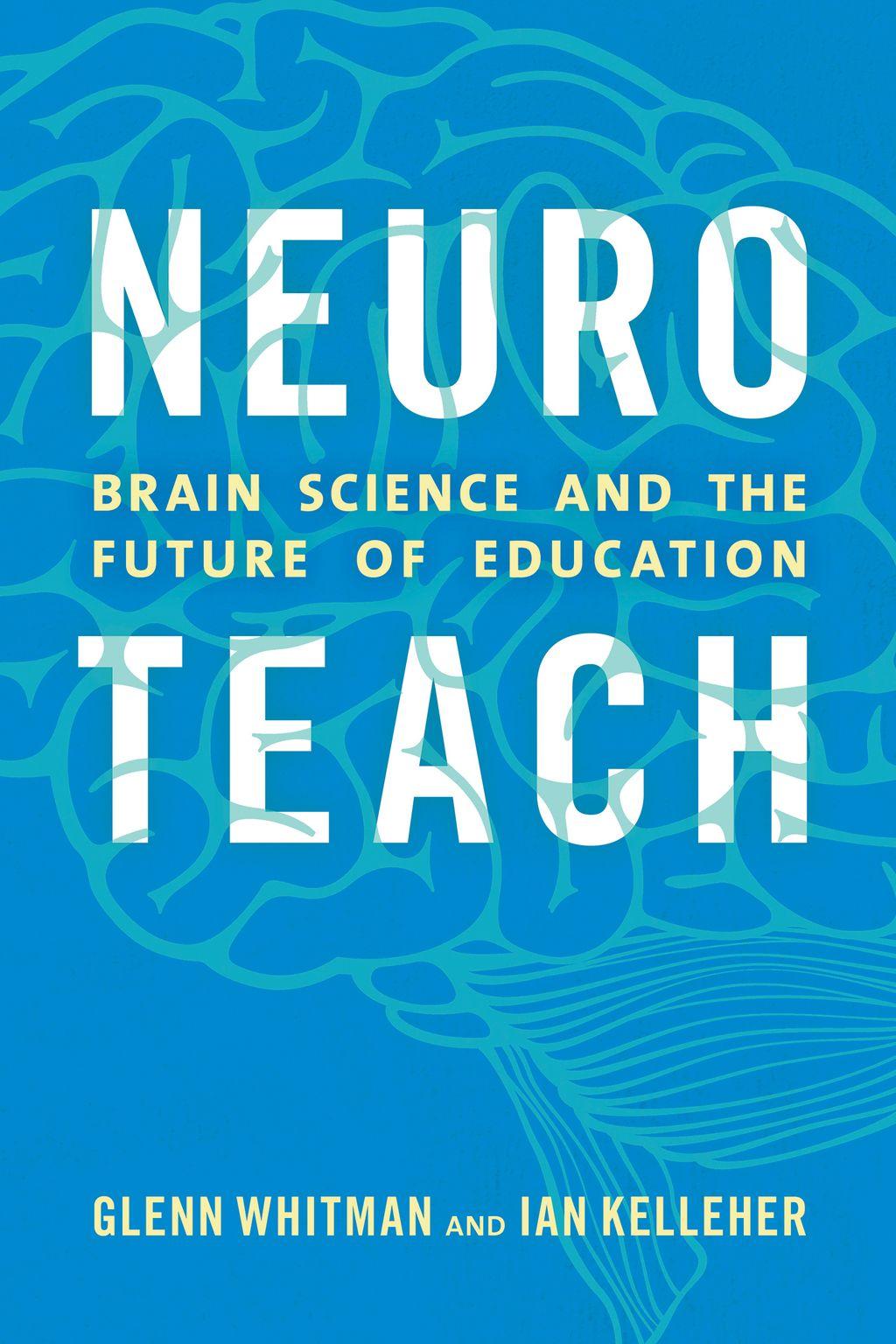 Neuroteach Ebook Brain Science Science Brain Based Learning