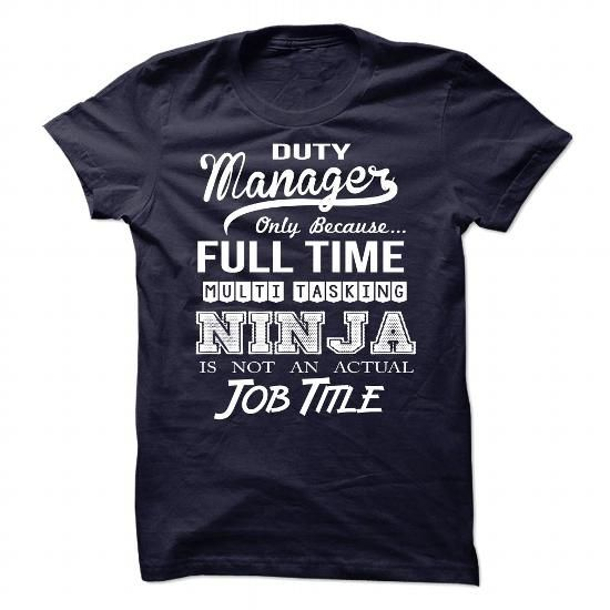 Awesome tee for Duty Manager T-Shirts, Hoodies, Sweatshirts, Tee Shirts (19.99$ ==► Shopping Now!)