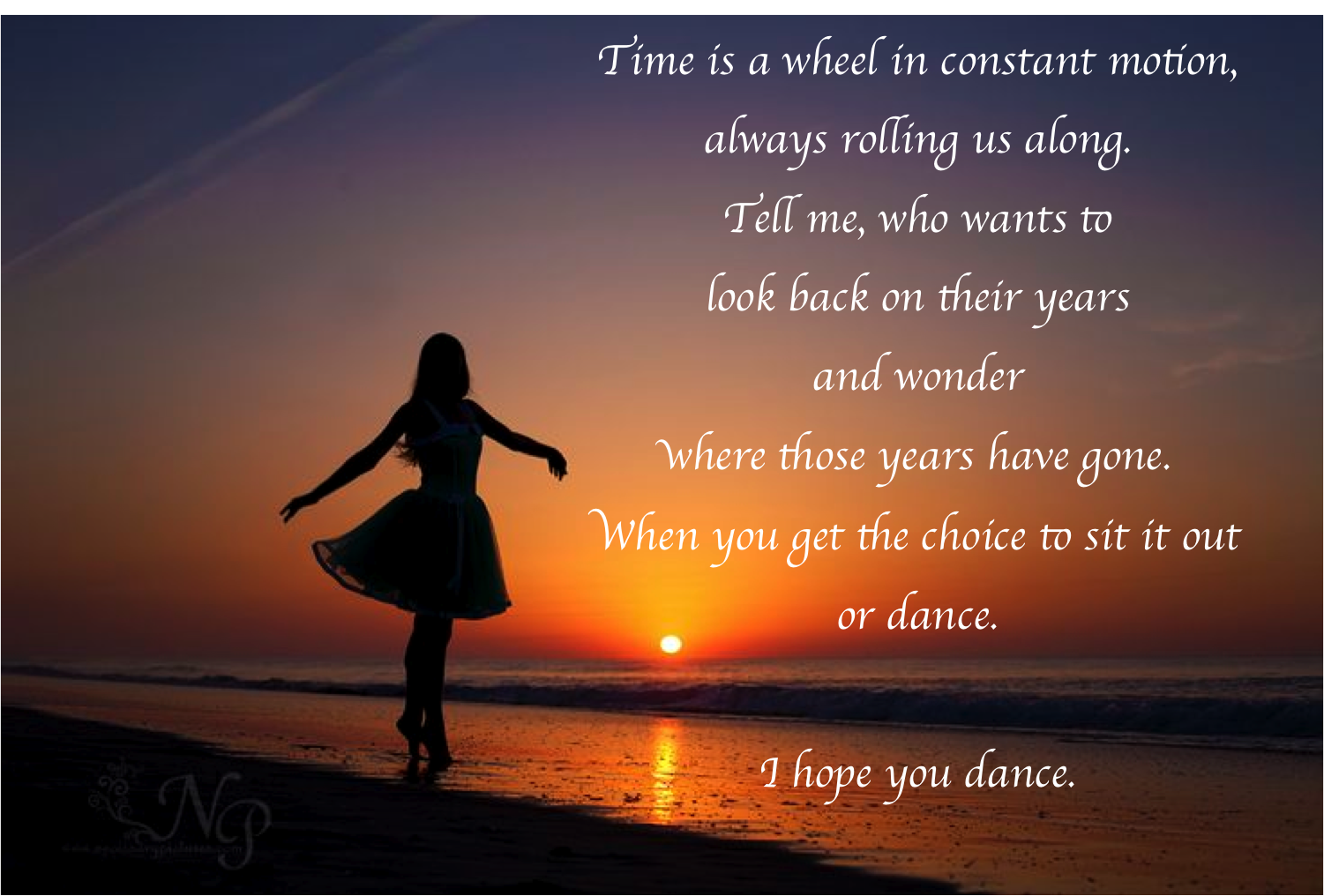 Time is a wheel in constant motion, always rolling us along. Tell me, who wants…