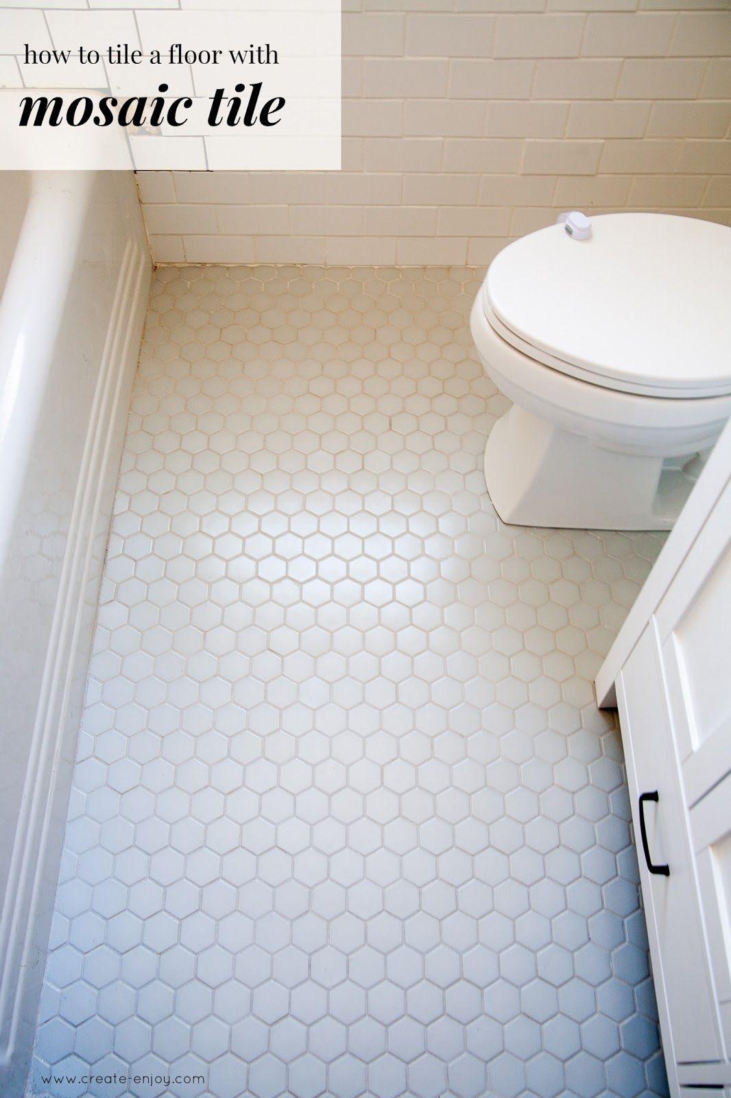 How To Lay Mosaic Tile Flooring Week 2 One Room Challenge Bathroom Reno With Hexagon Floor Hexagon Tile Bathroom Floor White Hexagon Tile Bathroom Mosaic Bathroom Tile