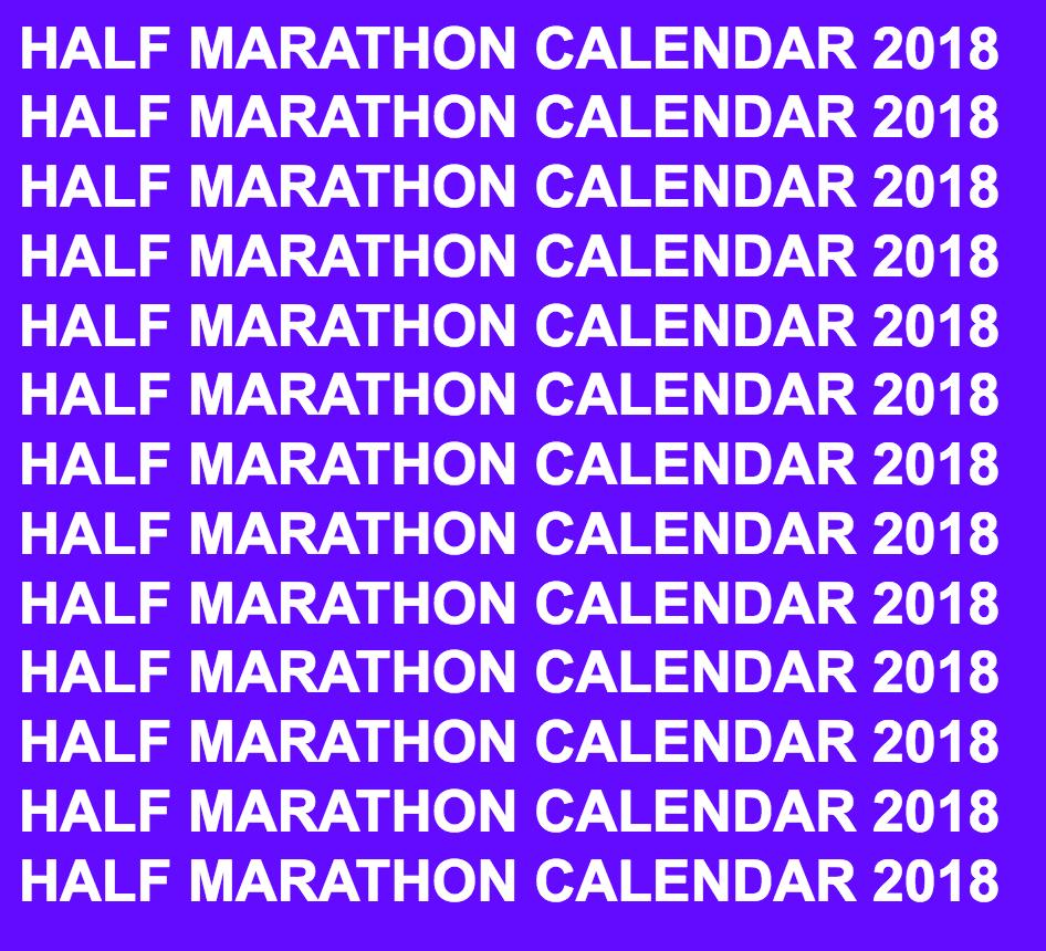 Half Marathon Calendar.Pin By Half Marathon Calendar Half Marathons Halfmarathonsearch Com