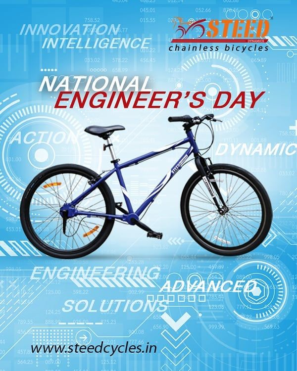 National Engineer's Day!  Steed Dynamics Chainless Bicycles!  www.steedcycles.in  #ChainlessCycles #...