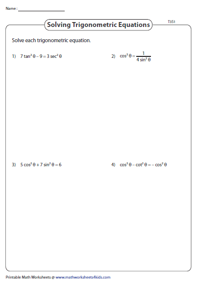 Solving Trig Equations Type 3 Trigonometry Worksheets