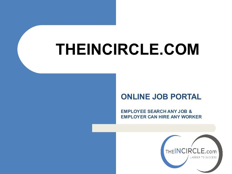 TheincircleCom A Best Job Portal To Basically For Employers To