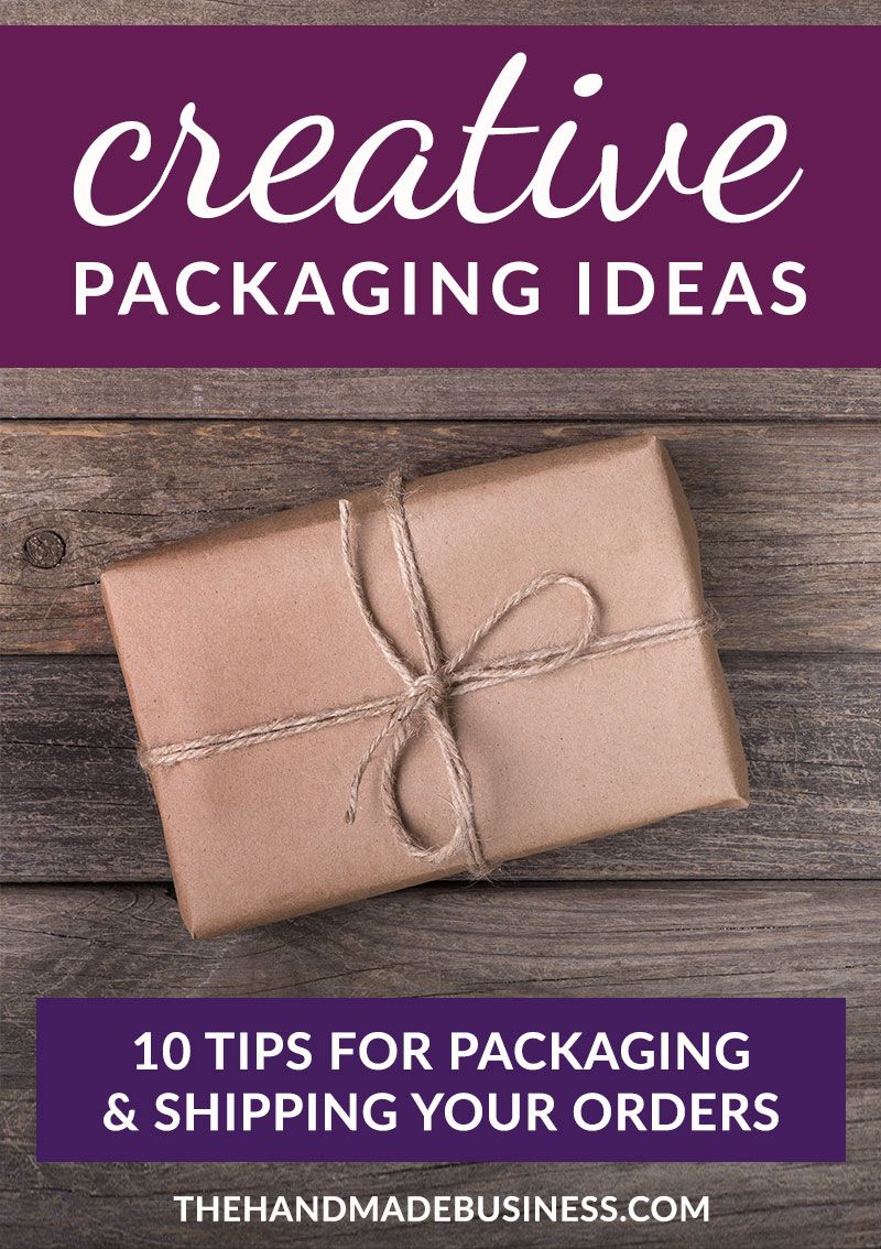 Tips For Creative Packaging Ideas Great Advice For Repeat