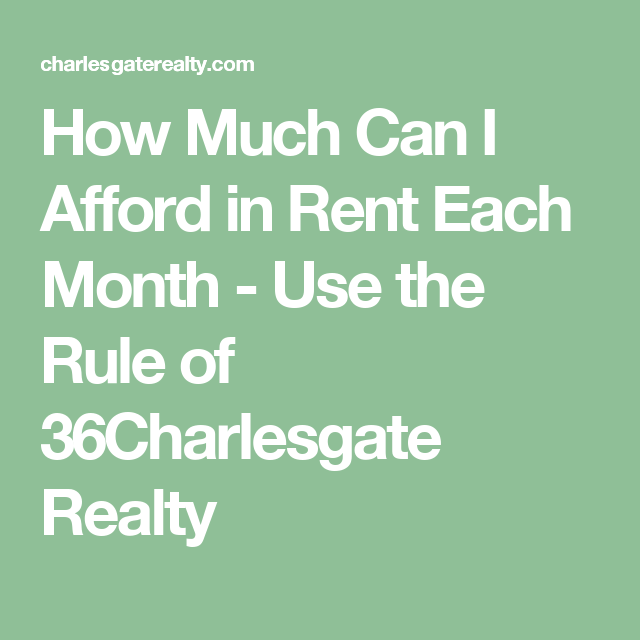 How Much Can I Afford In Rent Each Month