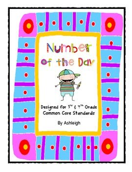 Number of the Day for 3rd and 4th Grade Common Core Standards - Ashleigh - TeachersPayTeachers.com
