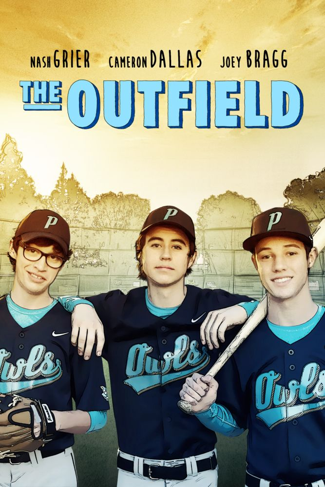 The Outfield Movie Poster - Nash Grier, Cameron Dallas, Joey Bragg  #TheOutfield, #MoviePoster, #Drama, #CameronDallas, #JoeyBragg, #NashGrier