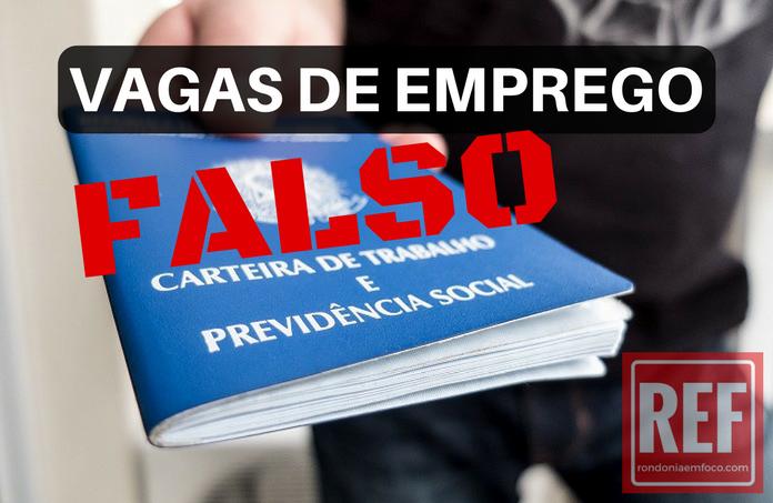Saiba mais: http://rondoniaemfoco.com/em-porto-velho-sine-alerta-sobre-falsas-vagas-de-empregos/