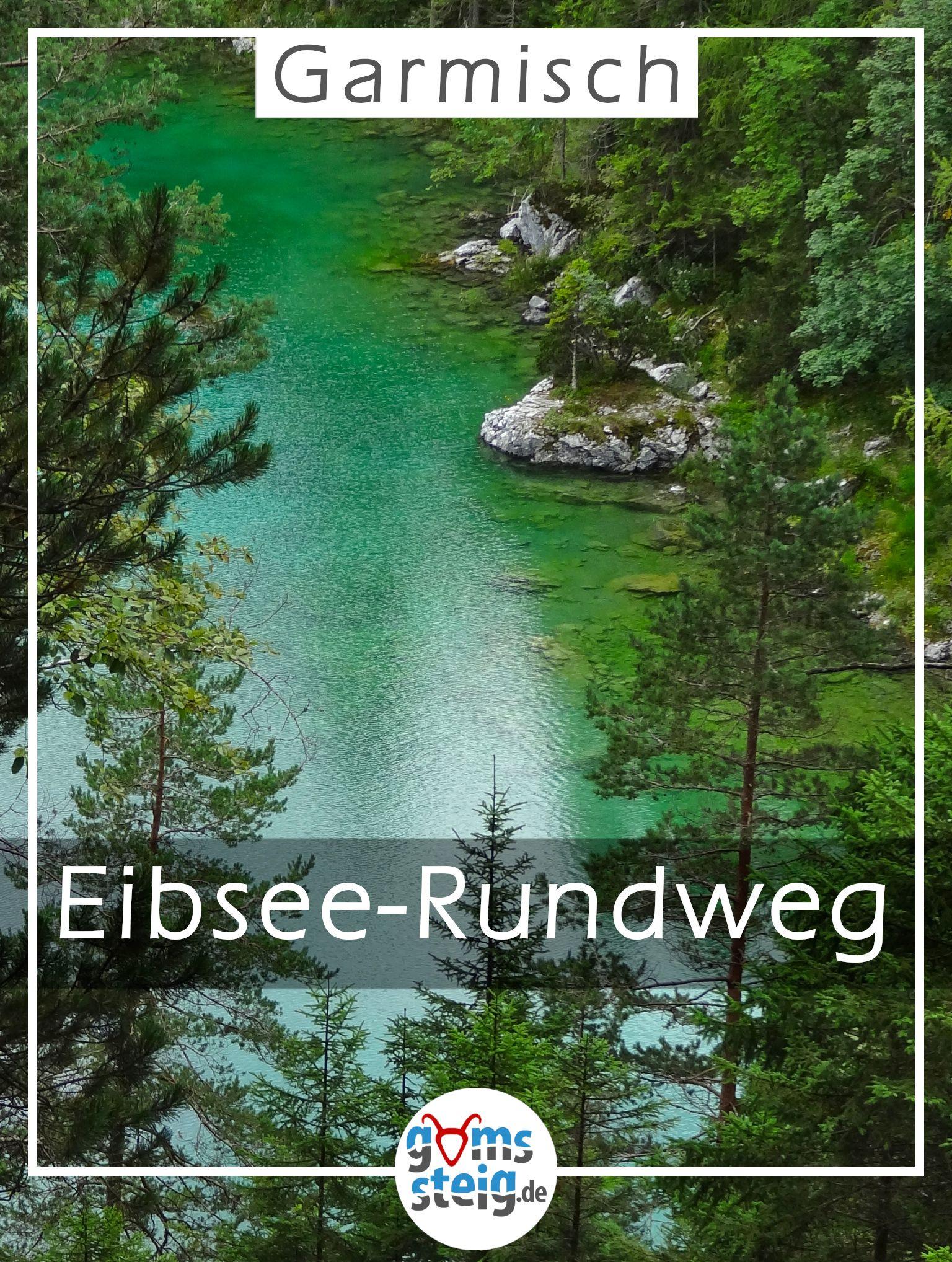 Eibsee Rundweg Und Badersee Traumhafte Wanderung Am Fusse Der Zugspitze Eibsee Irland Urlaub Alpen Urlaub