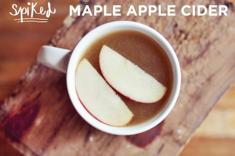 (Spiked) Maple Apple Cider Recipe - A Beautiful Mess