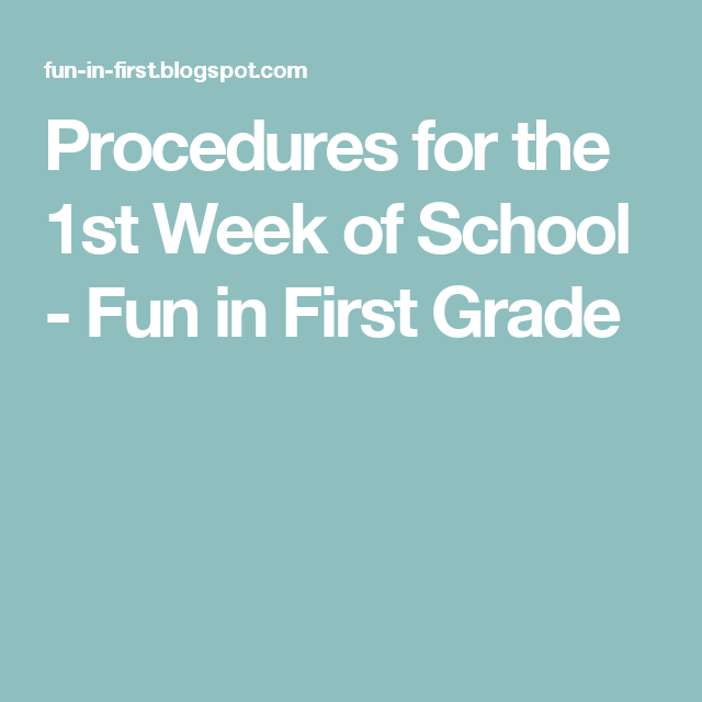 Procedures for the 1st Week of School - Fun in First Grade