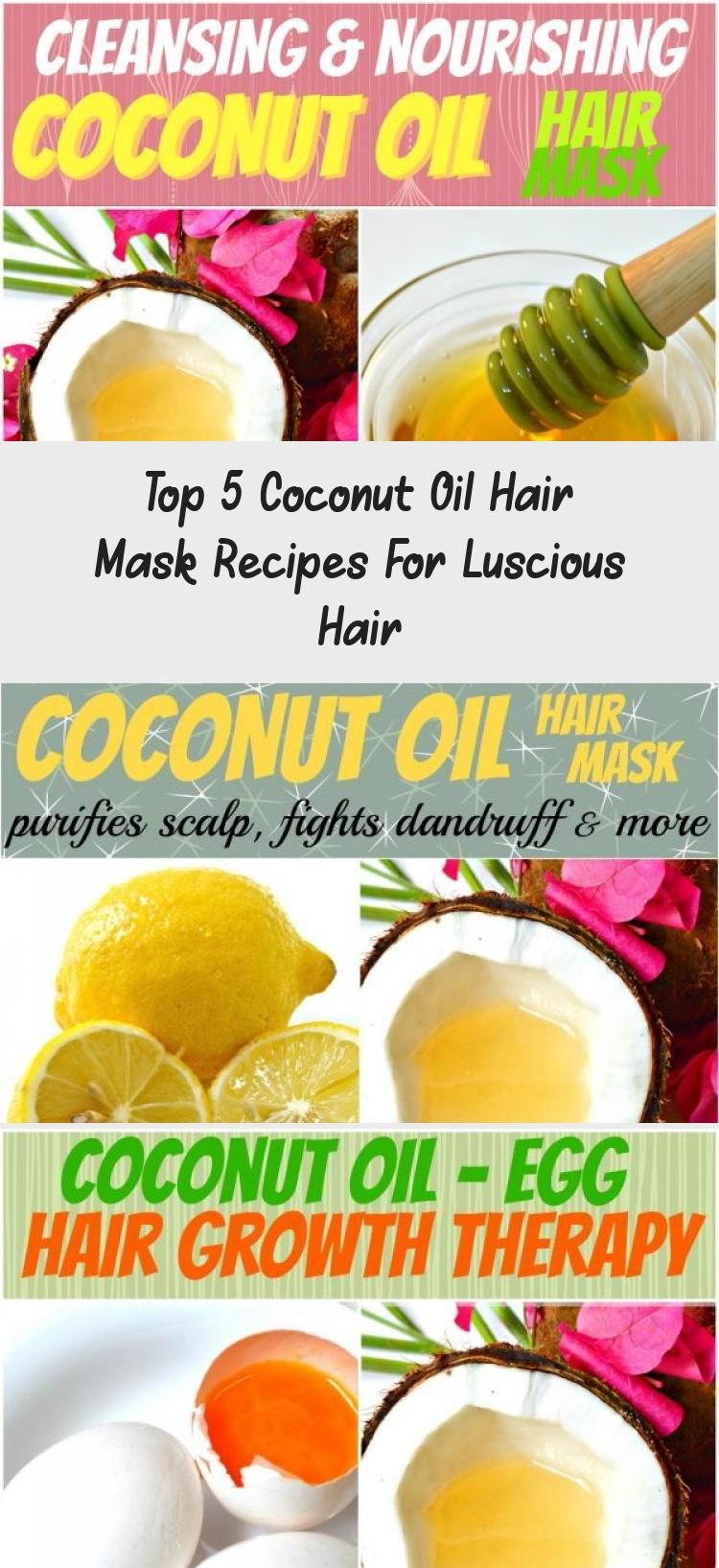 Top 5 Coconut Oil Hair Mask Recipes For Luscious Hair #fasterhairgrowth