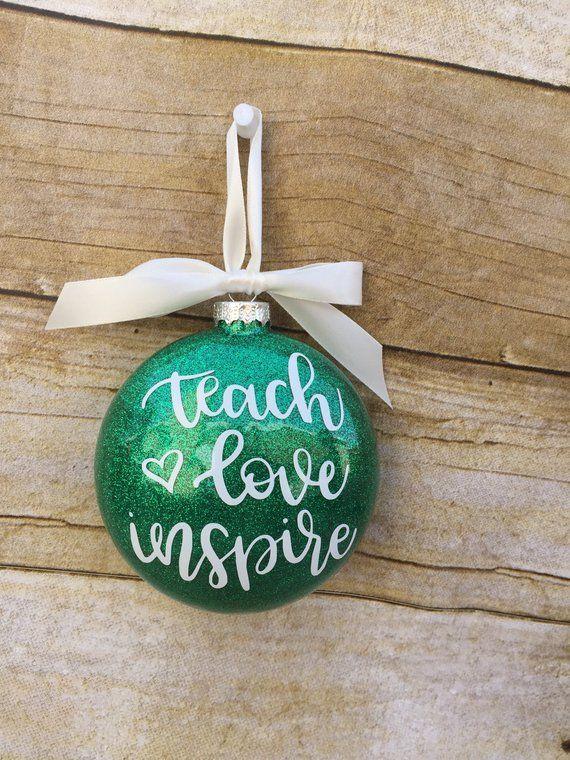 Teach love inspire ornament, Teacher ornament, Teacher Christmas gift