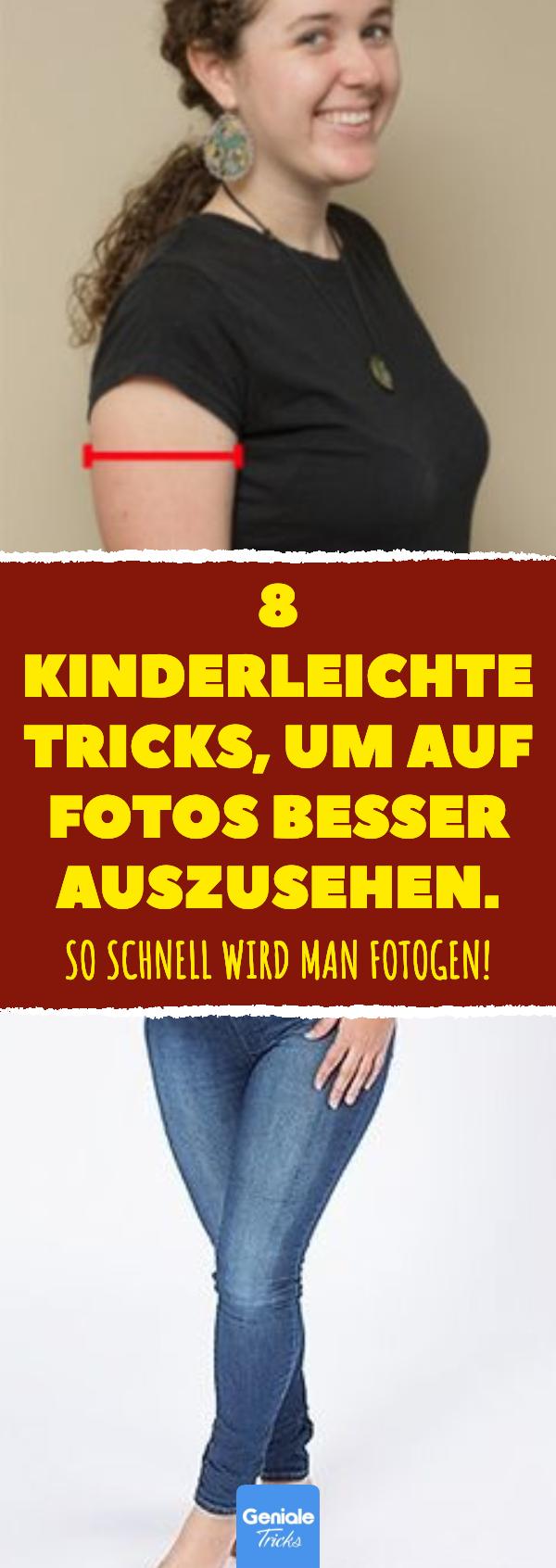 Photo of 8 kinderleichte Tricks, um auf Fotos besser auszusehen.