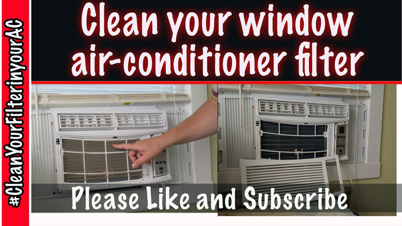 How to clean your window air conditioner (AC Unit) filter