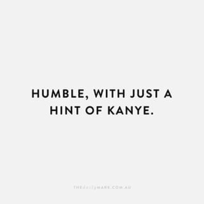 Kanye West Savage Quotes: Happy Friday! Favorite Pins Right Now