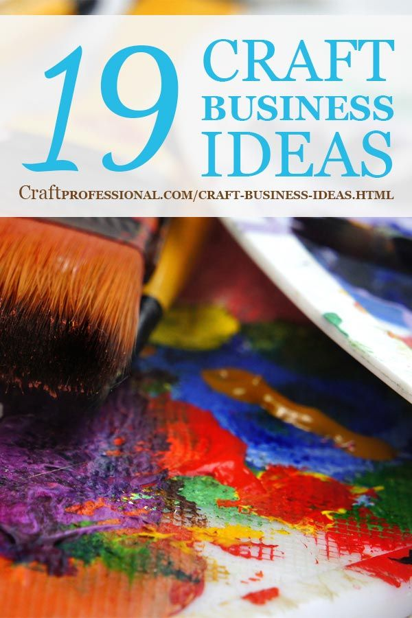 20 Craft Business Ideas Crafting A Life Craft Business Diy