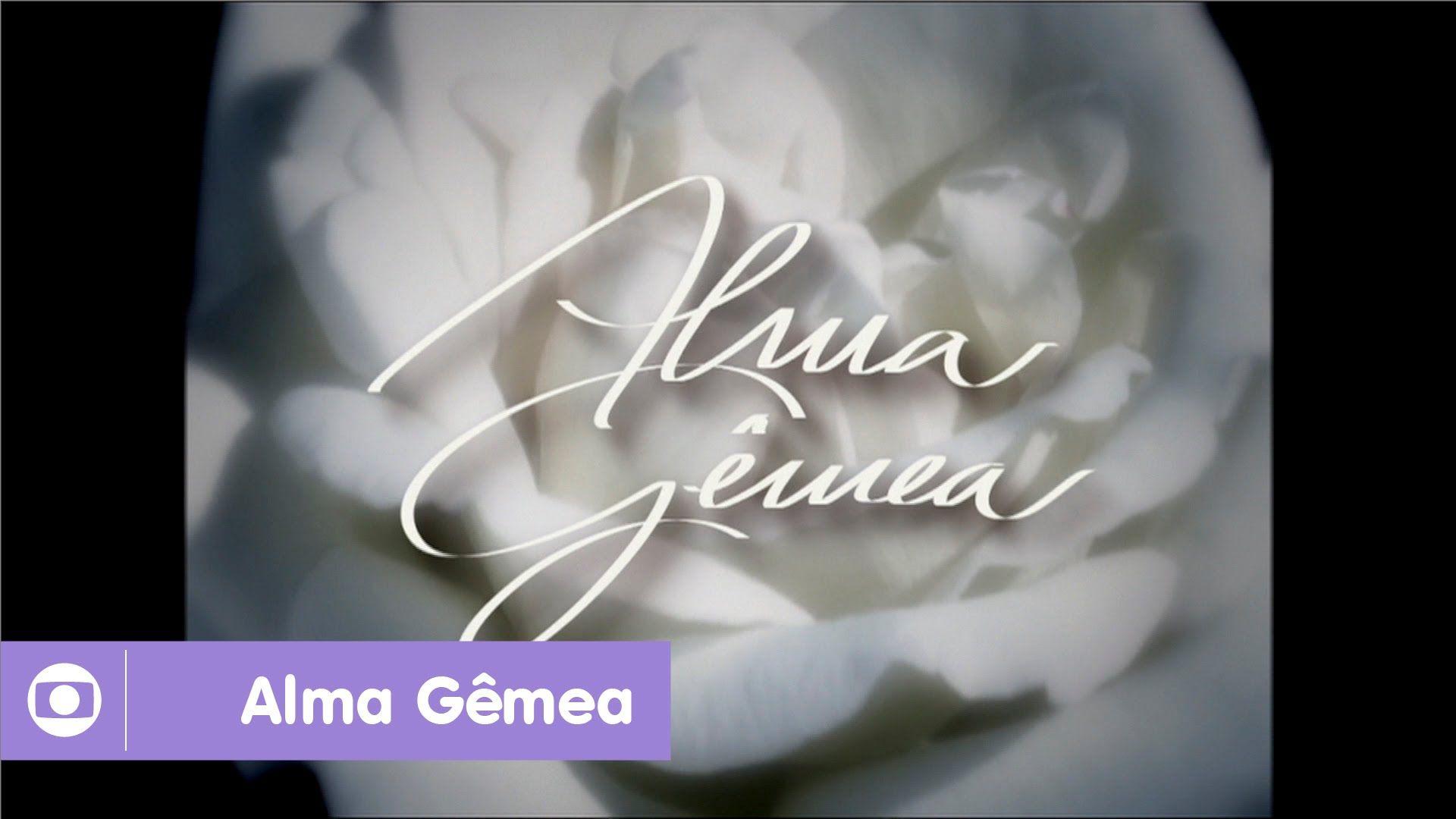 Alma Gemea Reveja A Abertura Da Novela Da Globo Com Imagens