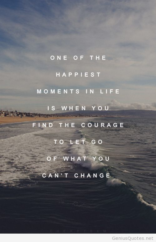 Short Quotes About Change And Letting Go