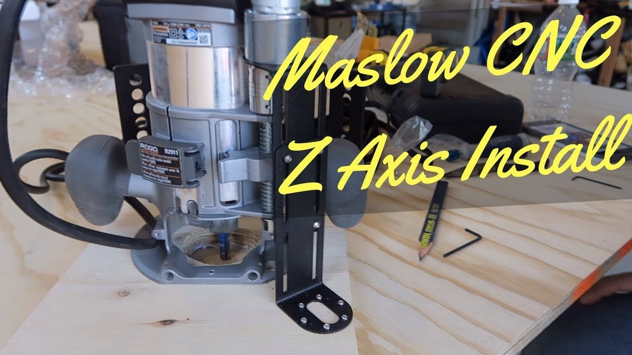 Maslow cnc machine how to install the z axis cnc