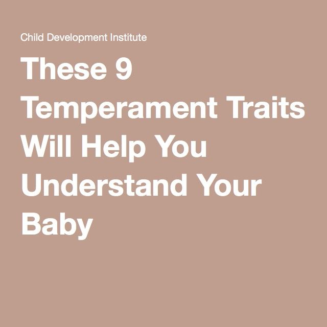 Your Childs Temperament 9 Basic Traits >> These 9 Temperament Traits Will Help You Understand Your