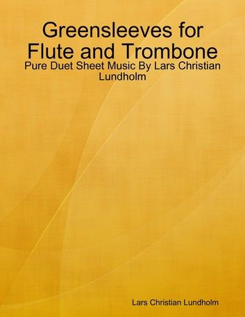 Greensleeves For Flute And Trombone Pure Duet Sheet Music
