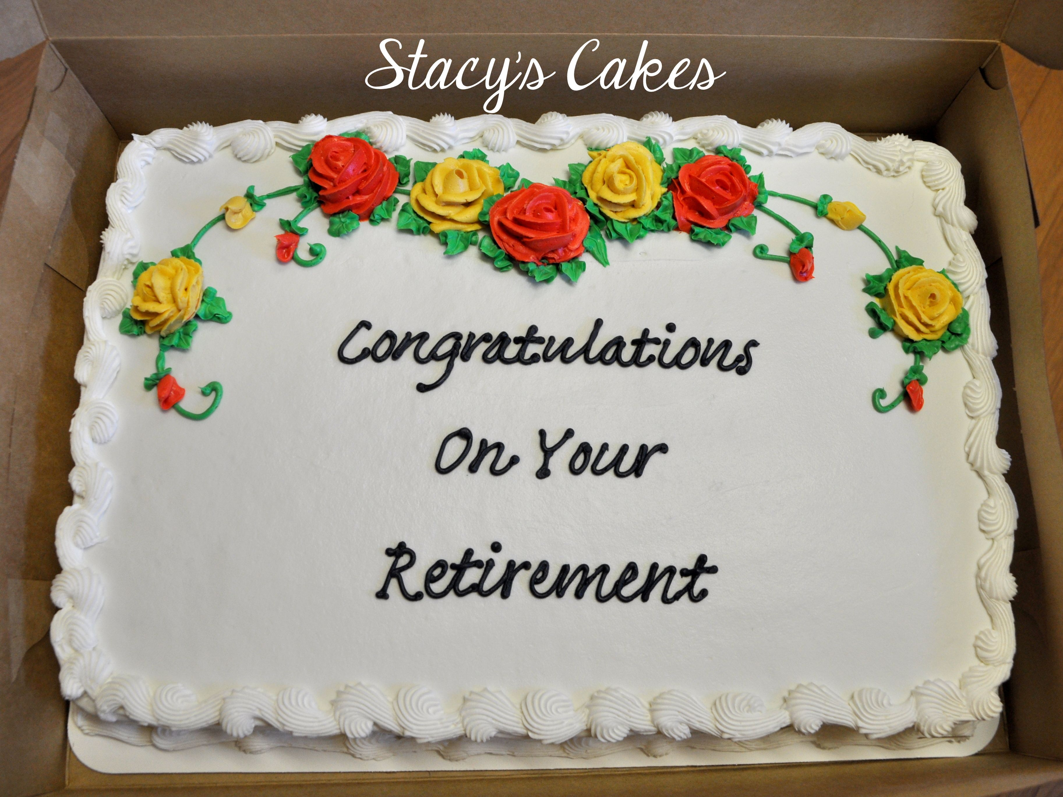 Stacys Cakes Floral Retirement Sheet Cake With Images