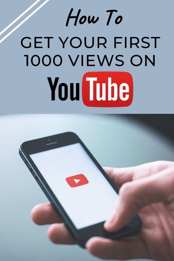 Your First 1000 Views on YouTube