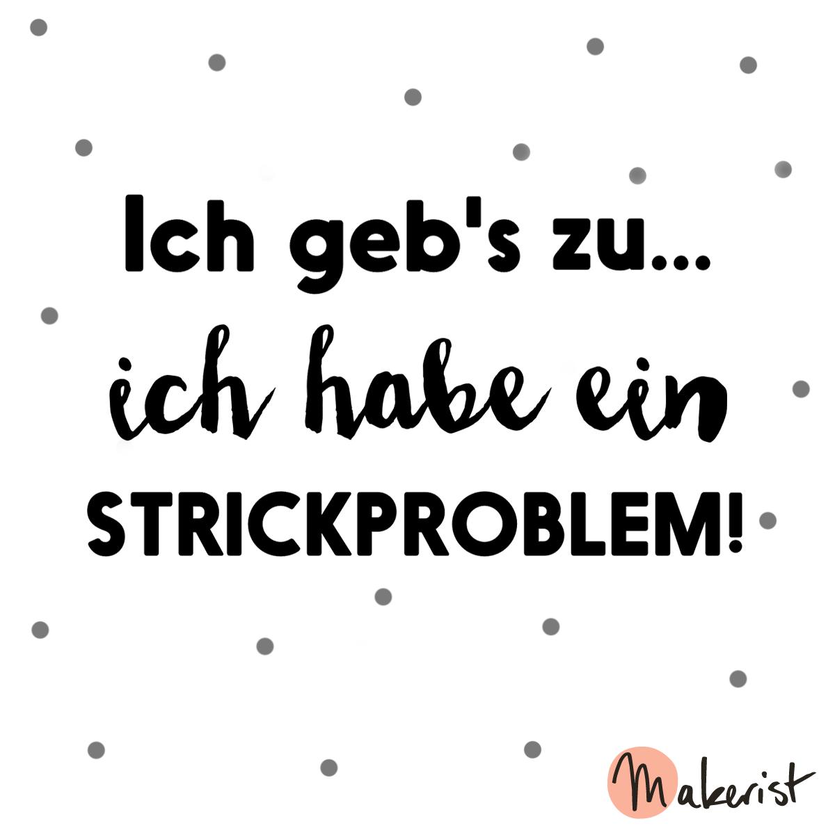"""Photo of Sagen """"Ich gebe es zu … ich habe ein Strickproblem!"""" via Makerist.de #strickenmi …"""