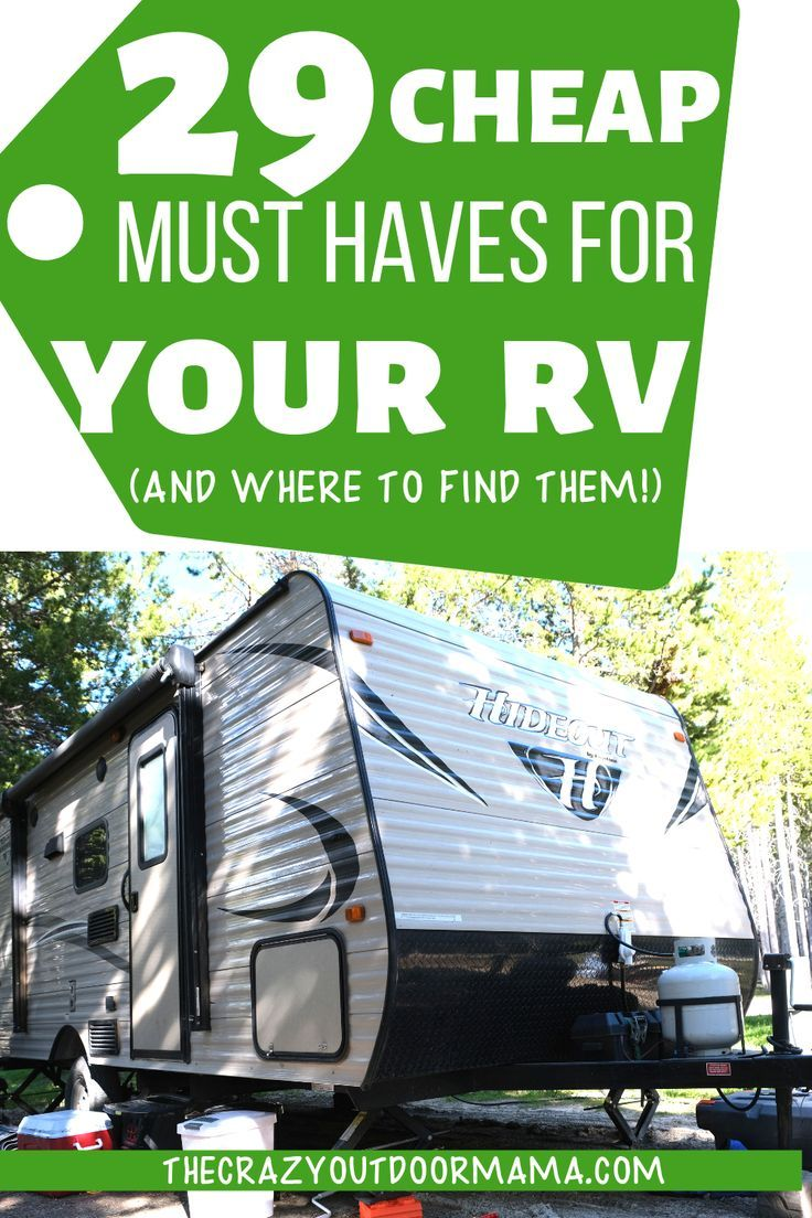 27 Must Haves for your Camper on a Budget! – The Crazy Outdoor Mama
