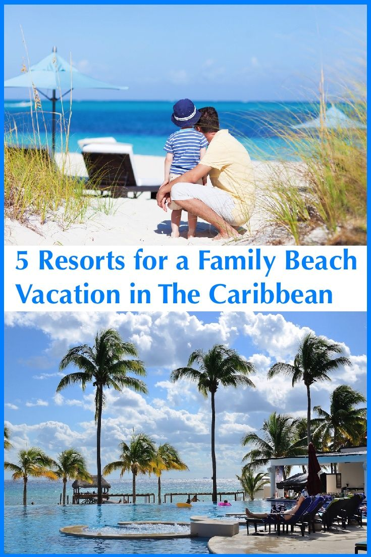 5 Upscale Caribbean Resorts Parents And Kids WIll Love | Caribbean Resort,  Big Pools And Winter Beach