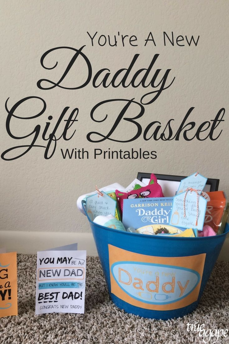 New Daddy Gift Basket Printables | True