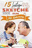 Alte Jugend Ein Sketch Zum 50 Geburtstag Geburtstag Mann Sketche Zum Geburtstag Geburtstag Mann Lustig
