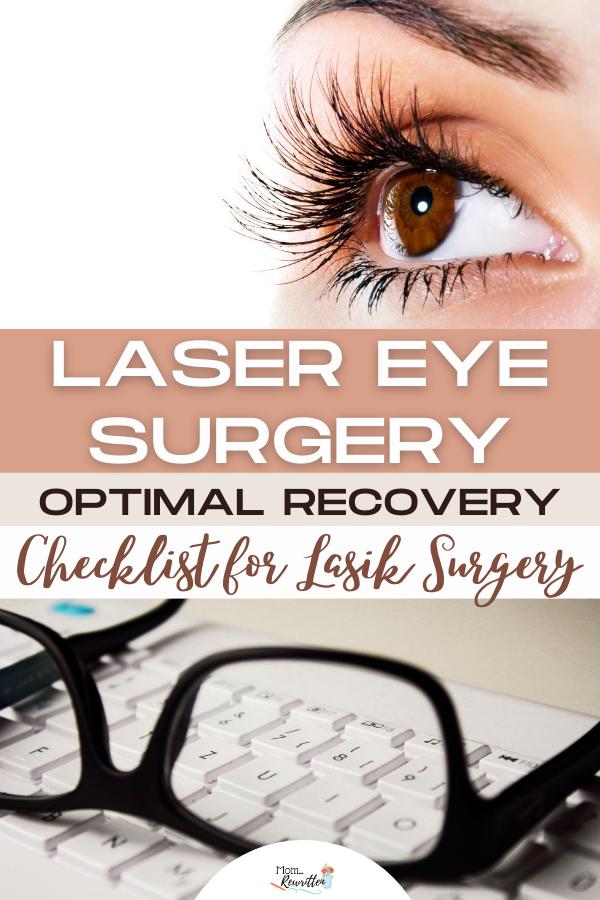 Laser Eye Surgery Checklist For Ideal Lasik Recovery In 2020 Eye Surgery Laser Eye Surgery Lasik