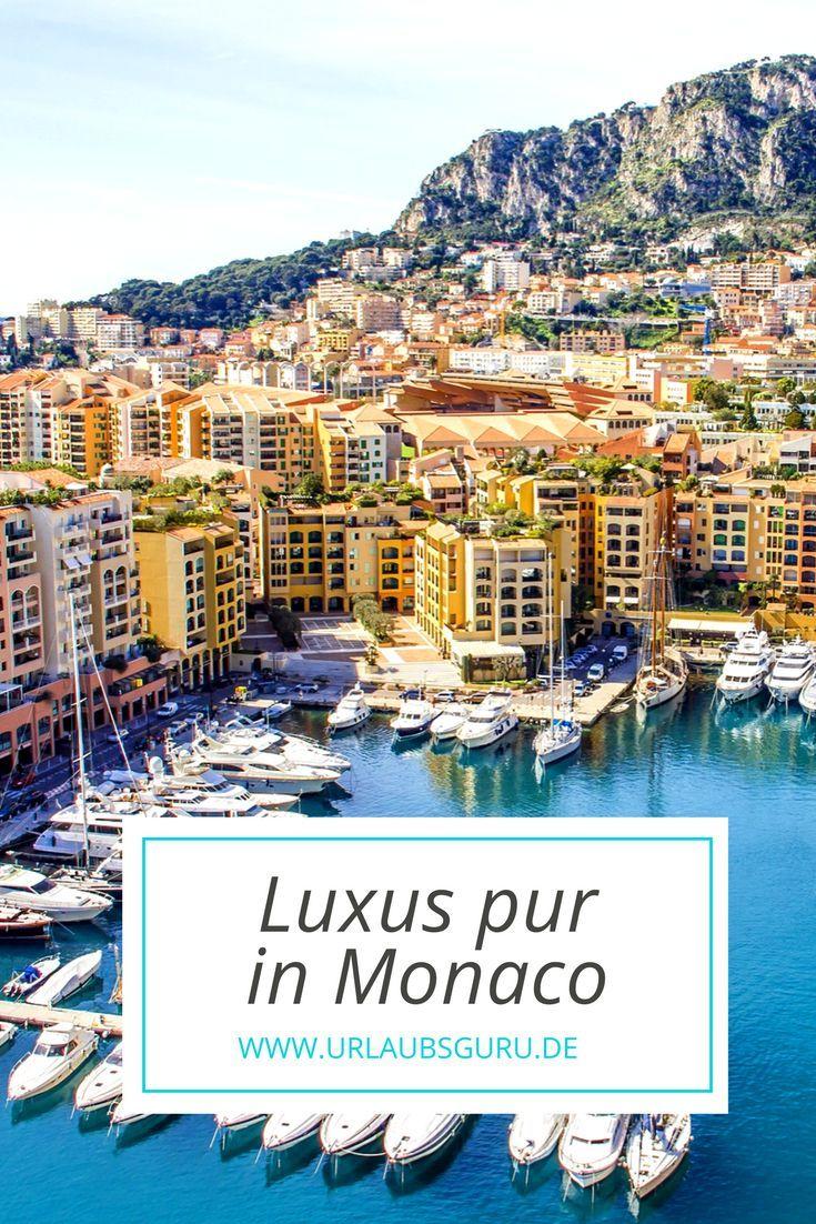 Monaco Heimat Der Schonen Reichen Urlaubsguru In 2020 Urlaub Frankreich Urlaub Monaco