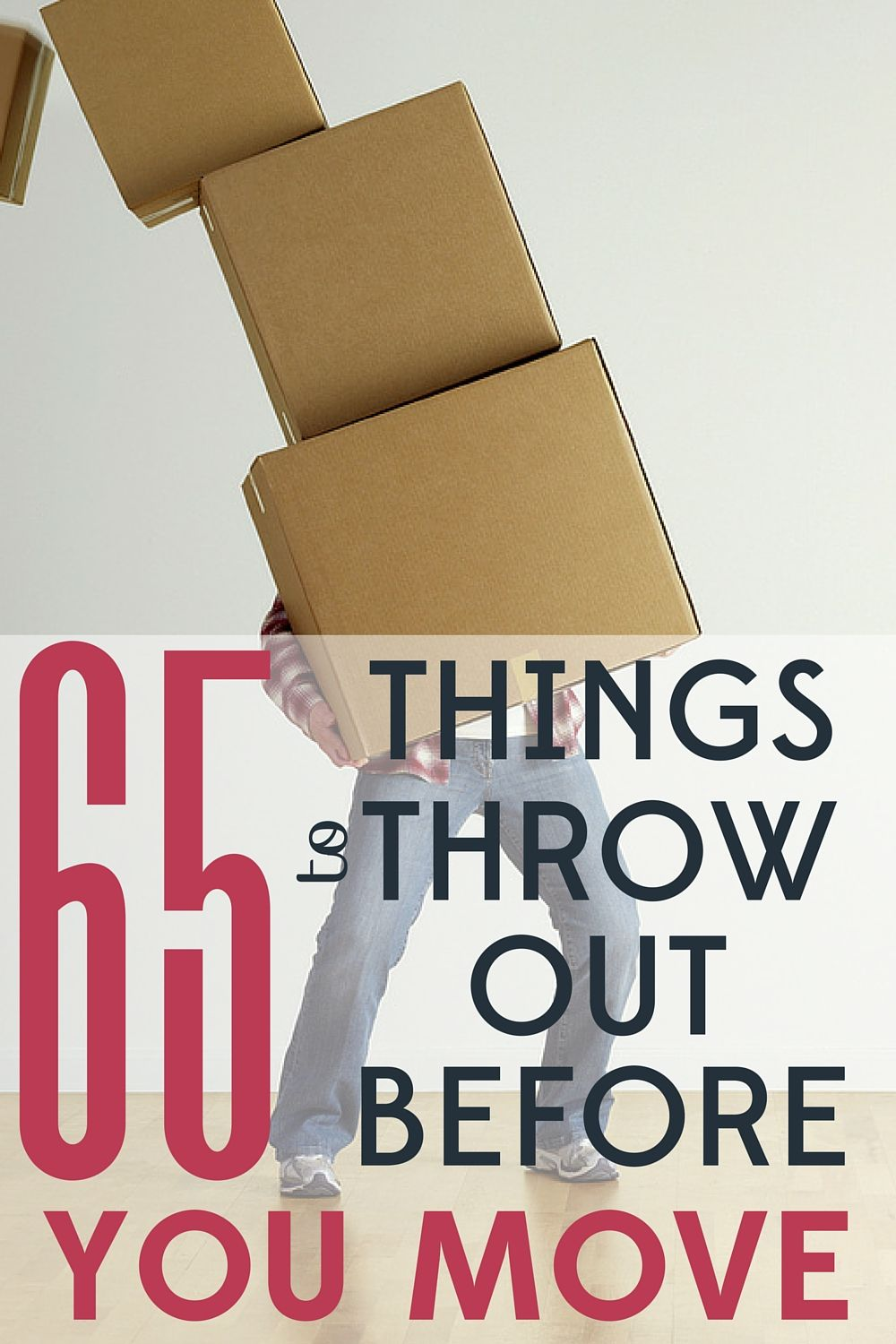 65 Things To Trash Before You Move Across Country Moving Hacks Packing Moving House Tips Moving Tips