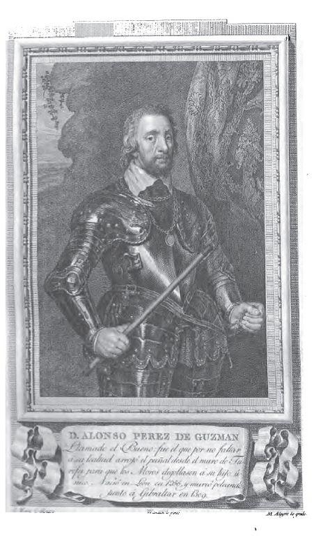 """PDon Alonso Pérez de Guzman, """"El Bueno"""". 1256 I señor de Sanlúcar de Barrameda   Fundador de la casa de Medina Sidonia   Adelantado mayor de la frontera de Andalucía"""