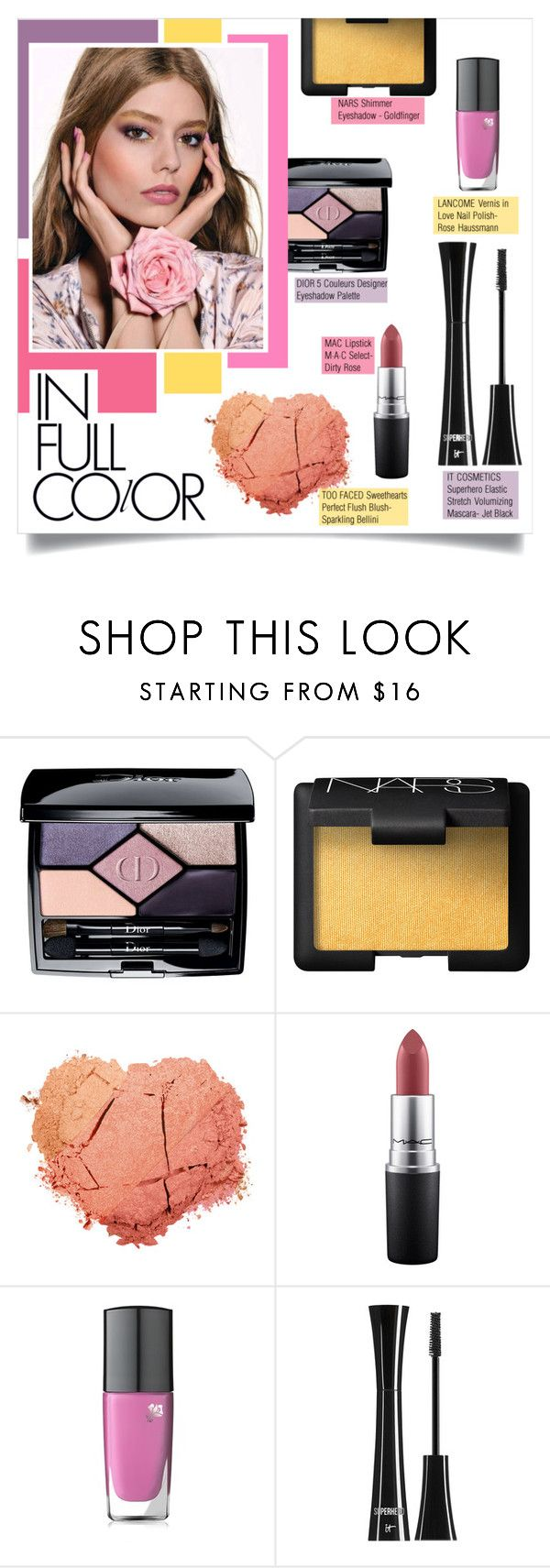 """""""In Full Color"""" by mila-me ❤ liked on Polyvore featuring beauty, Christian Dior, NARS Cosmetics, MAC Cosmetics, Lancôme and It Cosmetics"""